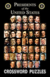 Presidents of the United States Crossword Puzzles Volume 1