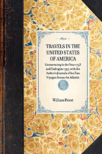 Travels in the United States of America : Commencing in the Year 1793 and Ending in 1797 : with the Author's Journals of His Two Voyages Across the Atlantic