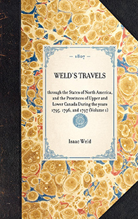 Travels Through the States of North America : and the Provinces of Upper and Lower Canada During the years 1795, 1796, and 1797