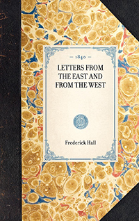 Letters from the East and from the West.