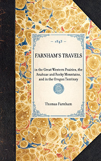 Farnham's Travels in the Great Western Prairies, etc.