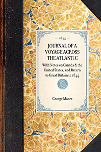 Journal of a Voyage Across the Atlantic : with Notes on Canada & the United States, and Return to Great Britain in 1844