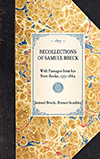 Recollections of Samuel Breck, with Passages from his Note-books (1771-1862)