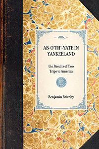 Ab-o'th'-Yate in Yankeeland. The results of two trips to America