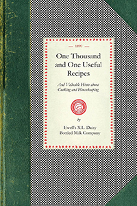 One Thousand and One Useful Recipes and Valuable Hints About Cooking and Housekeeping
