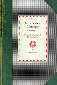 Miss Leslie's Complete Cookery