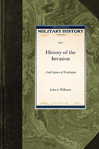 History of the Invasion and Capture of Washington
