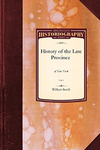 The History of the Late Province of New York