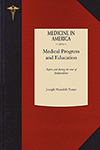 Contributions to the Annals of Medical Progress and Medical Education in the United States