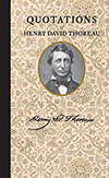 Quotations of Henry David Thoreau