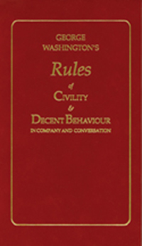 George Washington's Rules of Civility and Decent Behaviour