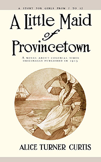 A Little Maid of Provincetown
