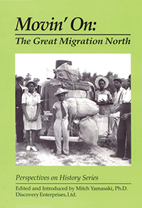 Movin' On: The Great Migration North