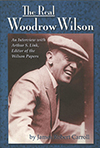 The Real Woodrow Wilson