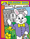 Holidays at the White House Coloring Book