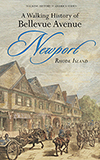 A Walking History of Bellevue Avenue, Newport, Rhode Island