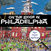 On the Loose in Philadelphia