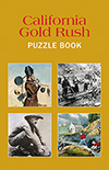California Gold Rush Puzzle Book