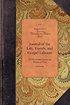 Journal of the Life, Travels, and Gospel Labours of That Faithful Servant and Minister of Christ, Job Scott