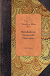 Miscellaneous Essays and Discourses