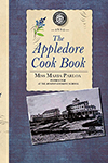 Appledore Cook Book: Containing Practical Receipts for Plain and Rich Cooking