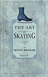 The Art of Skating