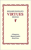 Benjamin Franklin's Virtues Journal