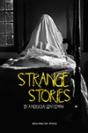 Strange Stories by a Nervous Gentleman