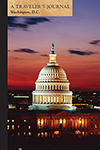 U.S. Capitol at Night, Washington, D.C.: A Traveler's Journal