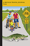 Florida: A Bicycle Travel Journal