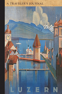 Luzern: A Traveler's Journal
