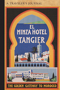 El Minza Hotel, Tangier, Morocco: A Traveler's Journal