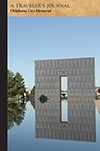 Oklahoma City Memorial: A Traveler's Journal