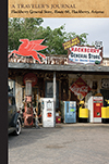 Hackberry General Store, Route 66, Hackberry, Arizona: A Traveler's Journal