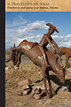 Iron horses and cactus near Sedona, Arizona: A Traveler's Journal