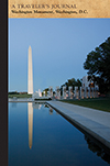 Reflecting pool and the Washington Monument, Washington, D.C.: A Traveler's Journal