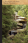 Fallingwater, Pennsylvania: A Traveler's Journal