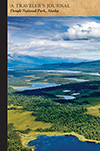 Denali National Park, Alaska: A Traveler's Journal