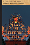 Electric City sign, Scranton, Pennsylvania: A Traveler's Journal
