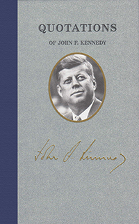 applewood books quotations of john f kennedy
