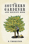 Southern Gardener and Receipt Book