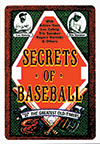 Secrets of Baseball