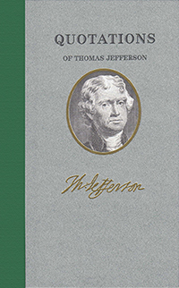 applewood books quotations of thomas jefferson