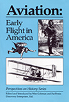 Aviation: Early Flight in America