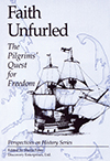 Faith Unfurled: The Pilgrims' Quest for Freedom