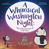 A Whimsical Washington Night