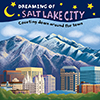 Dreaming of Salt Lake City
