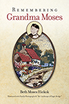Remembering Grandma Moses