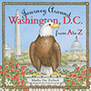 Journey Around Washington D.C. from A to Z