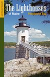 The Lighthouses of Maine: Penobscot Bay